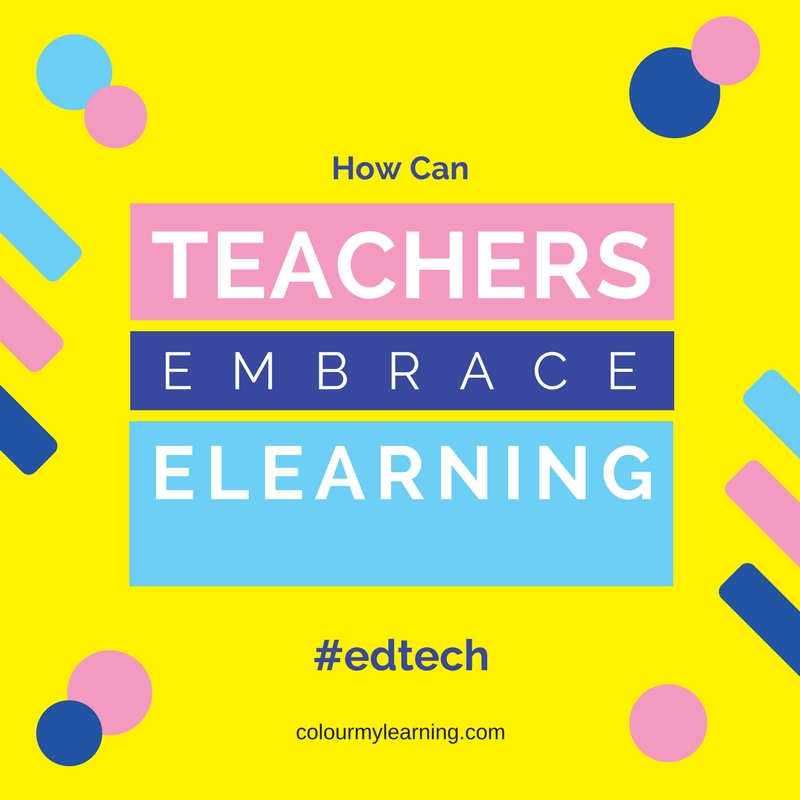 TeachersEmbraceElearning